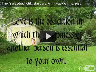 Sweetest Gift: the gift of music: harp music video