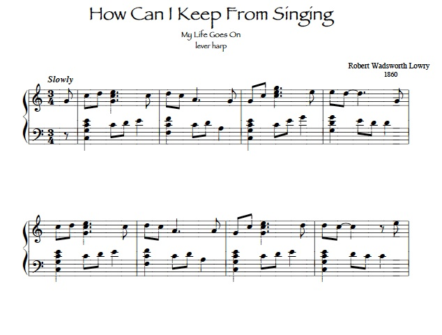 How Can I Keep From Singing ~ sheet music harp